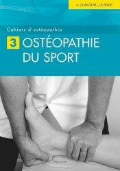 Souvent acheté avec Traitement ostéopathique des lombalgies et lombosciatiques par hernie discale, le Cahiers d'ostéopathie 3