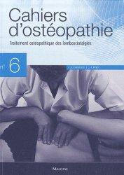 Souvent acheté avec Traitement ostéopathique des lombalgies et lombosciatiques par hernie discale, le Cahiers d'ostéopathie 6