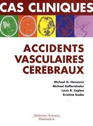 Dernières parutions dans Cas cliniques, Cas cliniques : accidents vasculaires cérébraux