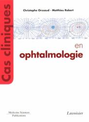 Souvent acheté avec Cas cliniques : accidents vasculaires cérébraux, le Cas cliniques en ophtalmologie
