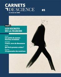 Dernières parutions dans Carnets de science, Carnets de science. La revue du CNRS N° 5