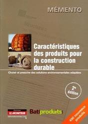 Nouvelle édition Caractéristiques des produits pour la construction durable