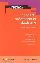 Dernières parutions dans Consulter et prescrire, Cancers : prévention et dépistage