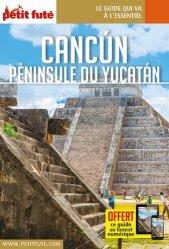 Dernières parutions sur Guides Mexique, Cancun, Péninsule du Yucatan. Edition 2019