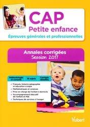 Dernières parutions sur CAP- BEP Petite enfance, CAP Petite Enfance - Epreuves générales et professionnelles