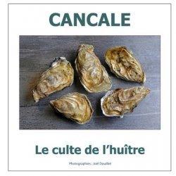 Dernières parutions sur Pêche, Cancale : le culte de l'huître