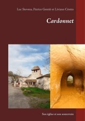 Dernières parutions sur Essais, Cardonnet. Son église et son souterrain