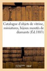 Dernières parutions sur Art populaire, Catalogue d'objets de vitrine, miniatures, bijoux montés de diamants