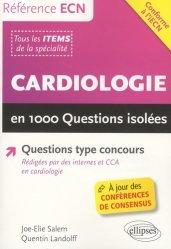 Souvent acheté avec Endocrinologie-métabolique-diabétologie en 1000 questions isolées, le Cardiologie en 1000 questions isolées