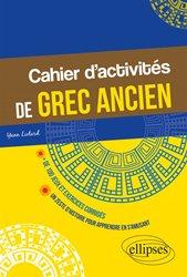 Dernières parutions sur Grec ancien, Cahier d'activités de grec ancien