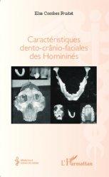 Dernières parutions sur Anatomie dentaire, Caractéristiques dento-crânio-faciales des Homininés