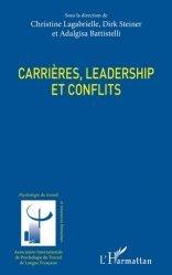 Dernières parutions sur Psychologie du travail, Carrières, leadership et conflits