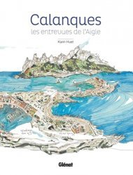 Dernières parutions sur Biodiversité - Ecosystèmes, Calanques. Les entrevues de l'Aigle