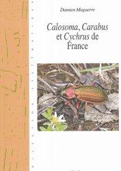 Dernières parutions dans Cahiers Magellanes, Calosoma, Carabus, et Cychrus de France