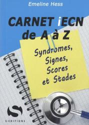 Dernières parutions sur ECN iECN DFASM DCEM, Carnet ECN de A à Z