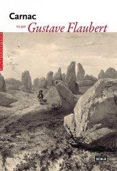 Dernières parutions dans Pittoresques, Carnac vu par Gustave Flaubert