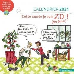 Dernières parutions sur Herbiers - Agendas - Calendriers - Almanachs, Calendrier Cette année, je suis ZD ! (Zéro Déchet)