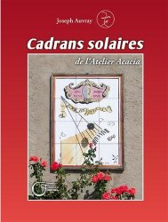 Dernières parutions sur Aménager et décorer, Cadrans solaires de l'Atelier Acacia
