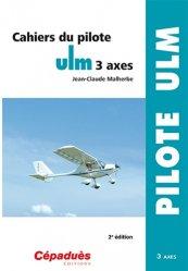 Dernières parutions dans Pilote ULM, Cahiers du pilote ULM 3 axes