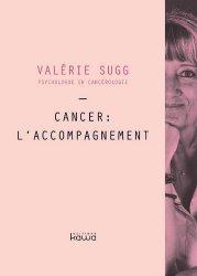 Dernières parutions sur Accompagnement des malades, Cancer : l'accompagnement