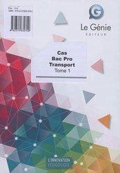Dernières parutions sur CAP - Bac pro et techno, Cas Bac Pro Transport