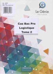 Dernières parutions sur Logistique, Cas Bac pro Logistique - Tome 2