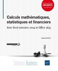 Dernières parutions sur Bureautique, Calculs mathématiques, statistiques et financiers