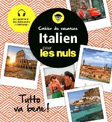 Souvent acheté avec Super-Guide Italien - Spécial Voyage, le Cahier de vacances italien pour les Nuls: Tutto va bene!