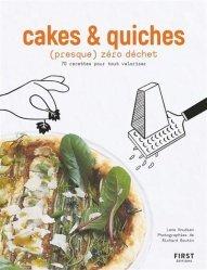 Dernières parutions sur Quiches et tartes salées, Cakes et Quiches zéro déchet
