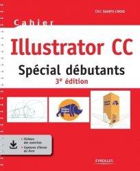 Dernières parutions sur Bureautique, Cahier Illustrator CC