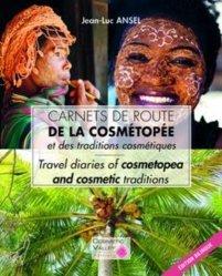 Dernières parutions sur Chirurgie, Carnets de route de la cosmétopée