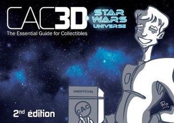Dernières parutions sur Objets d'art et collections, CAC30 - Encyclopédie des produits dérivés. Star Wars Universe, 2e édition