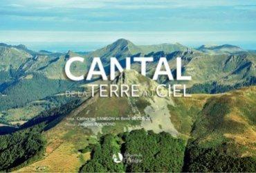 Dernières parutions sur Auvergne Rhône-Alpes, Cantal de la terre au ciel
