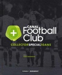 Dernières parutions dans Vie Quotidienne, Canal+ Football Club. Collector spécial 10 ans