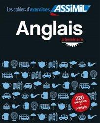 Souvent acheté avec Livre seul Assimil - L'Anglais - Débutants et Faux-débutants, le Les Cahiers d'Exercices Assimil - Anglais - Confirmés