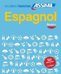 Souvent acheté avec Livre seul Assimil - L'Anglais - Débutants et Faux-débutants, le Les Cahiers d'Exercices Assimil -  Espagnol - Débutants