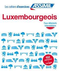 Dernières parutions sur Luxembourgeois, Luxembourgeois Faux-débutants, Intermédiaire