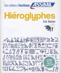 Dernières parutions sur Egyptien hiéroglyphique, Hiéroglyphes - Les bases