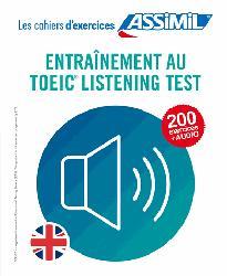 Dernières parutions dans Cahiers d'exercices, Cahier d'Exercices Entrainement au Toeic Listening Test