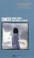 Souvent acheté avec L'anorexie mentale, le Cancer : regard croisés d'une patiente et d'un psy