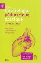 Souvent acheté avec Le Coeur foetal, le Cardiologie pédiatrique pratique