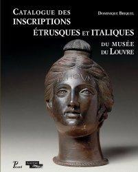 Dernières parutions dans Les manuels d'art et d'archéologie antiques, Catalogue des inscriptions étrusques et italiques du musée du Louvre