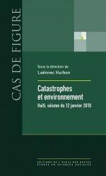 Dernières parutions dans Cas de figure, Catastrophes et environnement