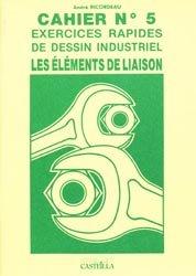 Souvent acheté avec Guide des sciences et technologies industrielles 2020-2021, le Cahier n° 5 Exercices rapides de dessin industriel