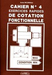 Souvent acheté avec Formulaire du technicien tuyauteur chaudronnier et soudeur, le Cahier n° 4 Exercices rapides de cotation fonctionnelle