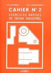 Souvent acheté avec Guide des sciences et technologies industrielles 2020-2021, le Cahier n° 2 Exercices rapides de dessin industriel