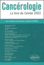 Souvent acheté avec Abord clinique en cancérologie, le Cancérologie Le livre de l'année 2003