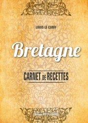 Dernières parutions sur Cuisine de l'ouest, Carnet de recettes de Bretagne