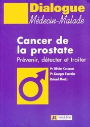 Dernières parutions dans Dialogue médecin-malade, Cancer de la prostate