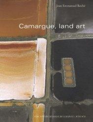 Dernières parutions dans Nature et Sociétés, Camargue, land art